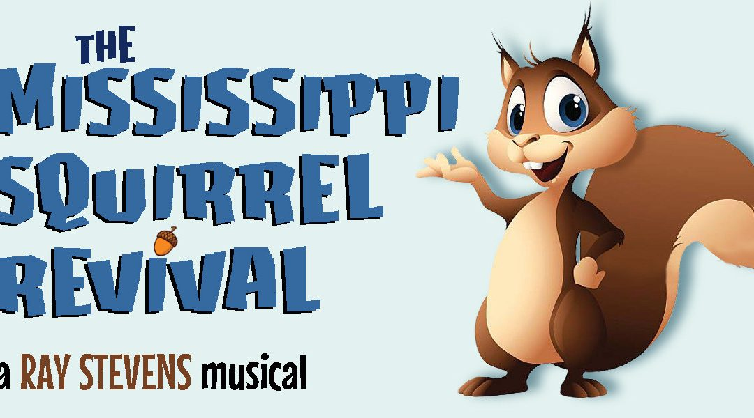 Mississippi Squirrel Revival play at Chaffin's Barn Theatre